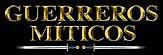 GUERREROS MITICOS 1:32