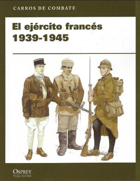 El ejército francés 1939-1945 (libro)