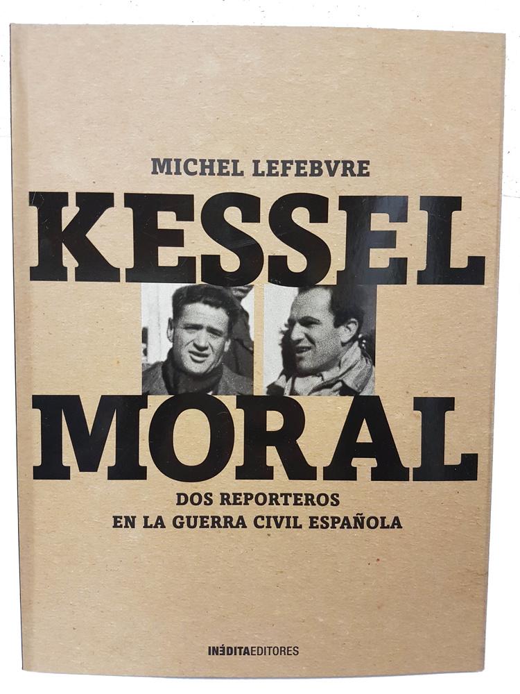 Kessel - Moral, 1936-39 (Libro)