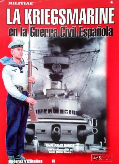 La Kriegsmarine en la Guerra Civil española (Libro)