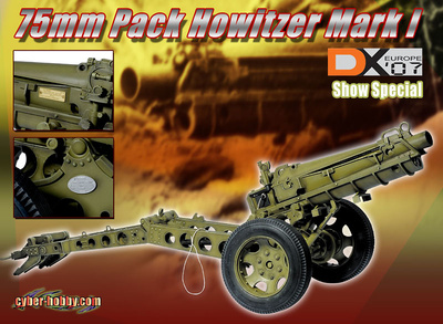 75 mm Pack HOWITZER Mark I, 1:6, Dragon Models