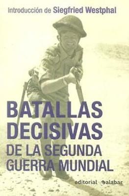 Batallas decisivas de la 2ª G.M. (Libro)