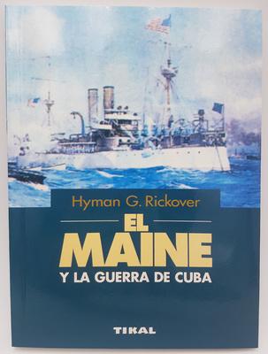 El Maine y la Guerra de Cuba (Libro)