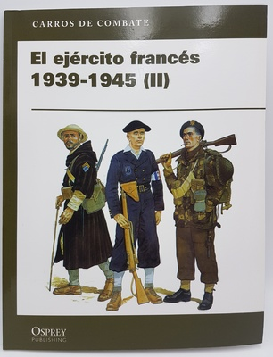 El ejército francés II 1939-1945 (libro)