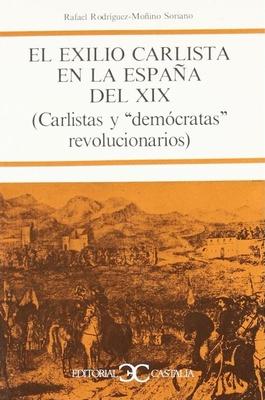 El exilio Carlista en la España del XIX (Libro)