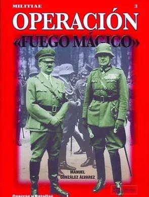 Operación Fuego Mágico (Libro)