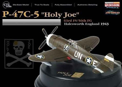 "P 47C-5, ""Holy Joe"", 63rd FS/56th FG, Joseph L. Egan Jr., Halesworth, 1943, 1:72, Dragon Wings"