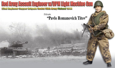 """Pavlo Romanovich Titov"", Red Army Assault Engineer w/DPM Light Machine Gun, 22nd Engineer-Sapper Brigade, Soviet 59th Army, Finlandia, 1944, 1:6, Dragon Figures"