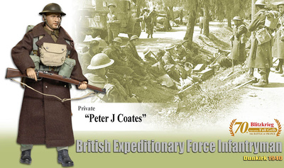 """Peter J Coates"" (Private) British Expeditionary Force Infantryman, Dunkirk 1940, 1:6, Dragon Figures"